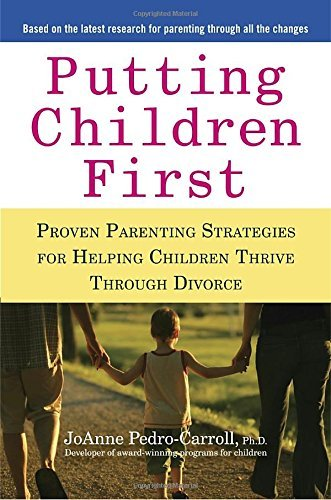 Joanne Pedro Carroll Putting Children First Proven Parenting Strategies For Helping Children
