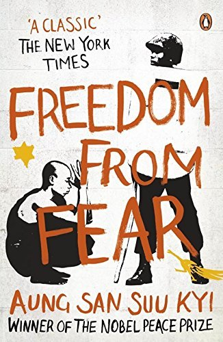 Aung San Suu Kyi Freedom From Fear And Other Writings