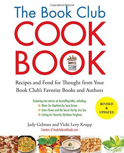 Judy Gelman The Book Club Cookbook Recipes And Food For Thought From Your Book Club' 0002 Edition;revised Update