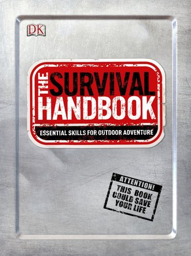 Colin Towell The Survival Handbook Essential Skills For Outdoor Adventure 0002 Edition;