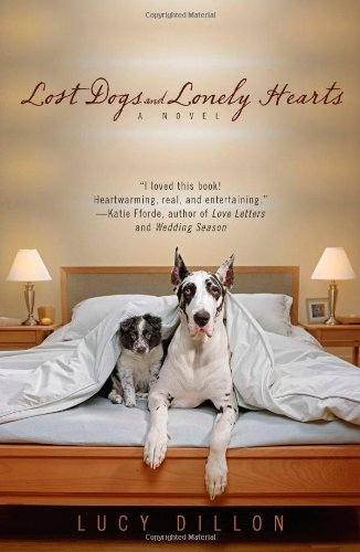 Lucy Dillon Lost Dogs And Lonely Hearts