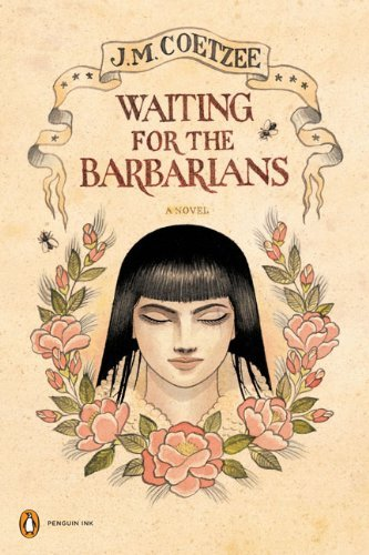 J. M. Coetzee Waiting For The Barbarians A Novel (penguin Ink)
