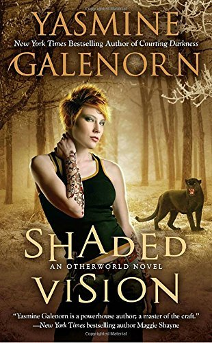 Yasmine Galenorn Shaded Vision An Otherworld Novel