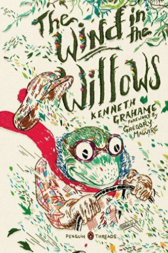 Kenneth Grahame The Wind In The Willows (penguin Classics Deluxe Edition)