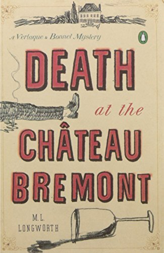 M. L. Longworth Death At The Chateau Bremont A Verlaque And Bonnet Mystery