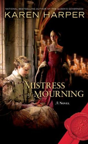 Karen Harper Mistress Of Mourning