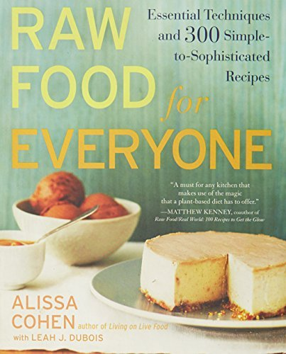 alissa-cohen-raw-food-for-everyone-essential-techniques-and-300-simple-to-sophistica