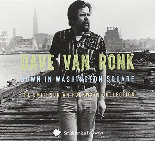 Dave Van Ronk Down In Washington Square The Smithsonian Folkways Collection 3 CD