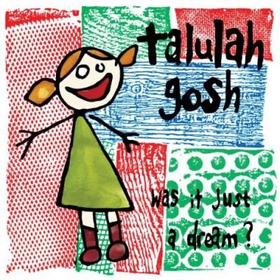 Talulah Gosh Was It Just A Dream? Digipak Incl. Booklet
