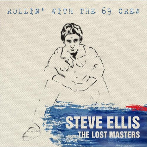 Steve Ellis Rollin' With The 69 Crew Lost Import Gbr 2 CD