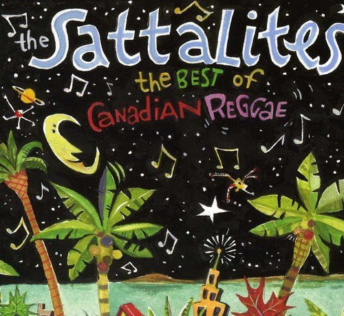 Sattalites Best Of Canadian Reggae