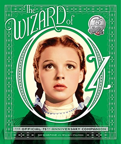 William Stillman The Wizard Of Oz The Official 75th Anniversary Companion [with Rem