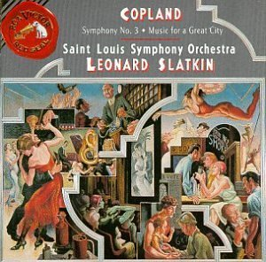 Copland A. Sym 3 Music For A Great City Slatkin St. Louis Sym Orch