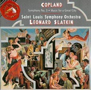 A. Copland/Sym 3/Music For A Great City@Slatkin/St. Louis Sym Orch