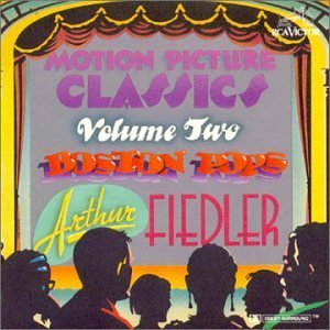 Motion Picture Classics Vol. 2 Fiedler Boston Pops