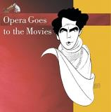 Opera Goes To The Movies Opera Goes To The Movies Domingo Price Marton Peters + Levine & Solti & Reiner Variou