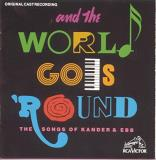 And The World Goes 'round Original Broadway Cast