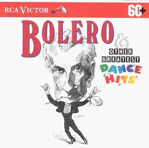 Bolero & Other Greatest Dance Bolero & Other Greatest Dance