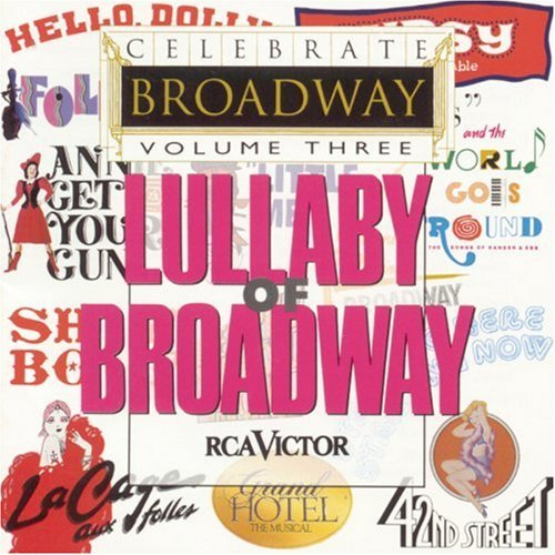 celebrate-broadway-vol-3-lullaby-of-broadway-celebrate-broadway