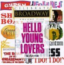 celebrate-broadway-vol-5-hello-young-lovers