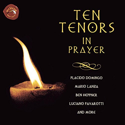 10 Tenors In Prayer 10 Tenors In Prayer Domingo Lanza Heppner Peerce Pavarotti Bjoerling Caruso &