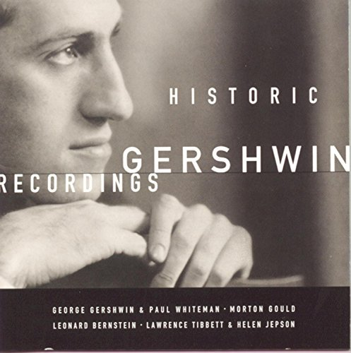 G. Gershwin Historic Gershwin Recordings Various