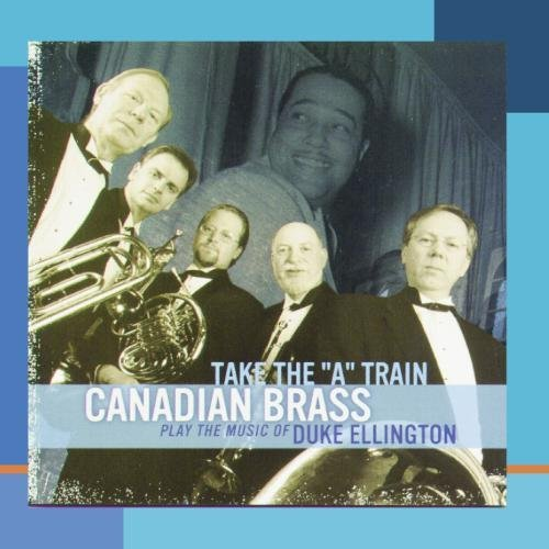 canadian-brass-take-the-a-train-canadian-brass