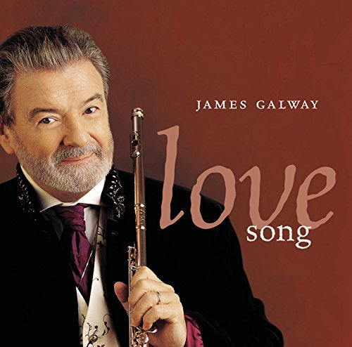 James Galway Love Song Galway (fl)