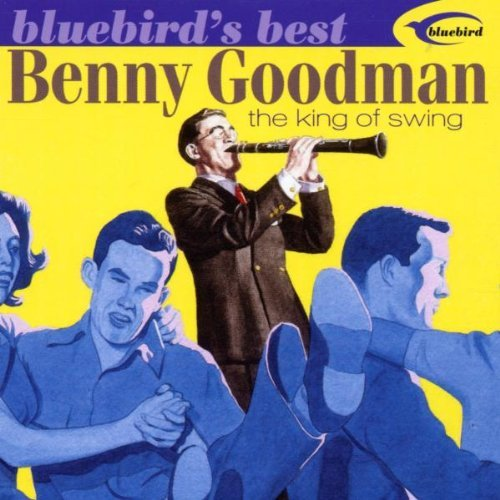 Benny Goodman King Of Swing