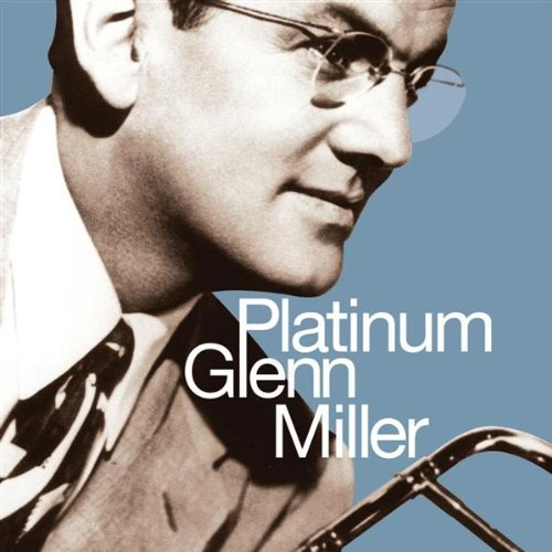 Miller Glenn Platinum Glenn Miller Remastered 2 CD Set