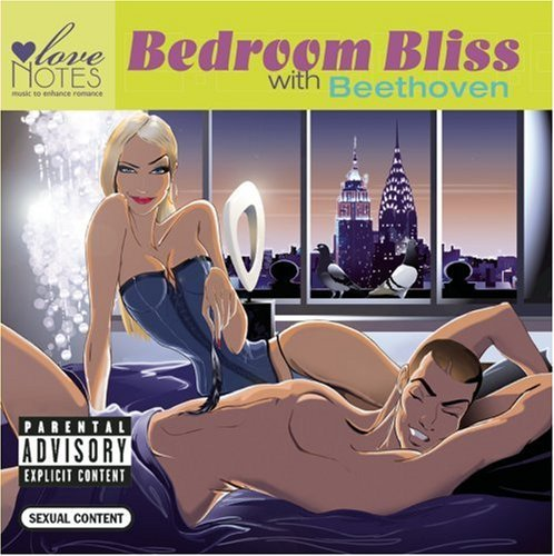 Love Notes Bedroom Bliss With Beethoven Explicit Version Love Notes