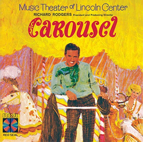 Carousel 1965 Lincoln Center Production Music By Rodgers & Hammerstein