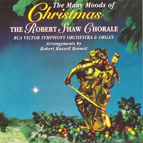 Robert Chorale Shaw Many Moods Of Christmas Arnold (org) Cherner (lt) Shaw Rca Victor So