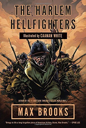 Max Brooks The Harlem Hellfighters