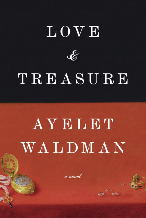 Ayelet Waldman Love And Treasure