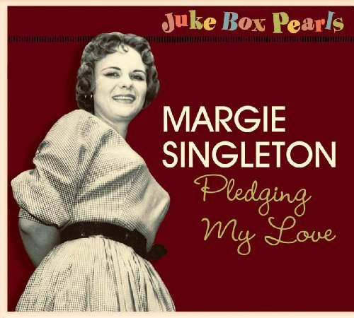 Margie Singleton Jukebox Pearls Pledging My Lov