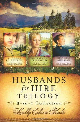 Kelly Eileen Hake Husbands For Hire Trilogy