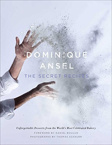 Dominique Ansel Dominique Ansel The Secret Recipes