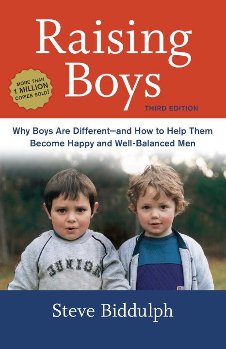 Steve Biddulph Raising Boys Why Boys Are Different And How To Help Them Beco 0003 Edition;