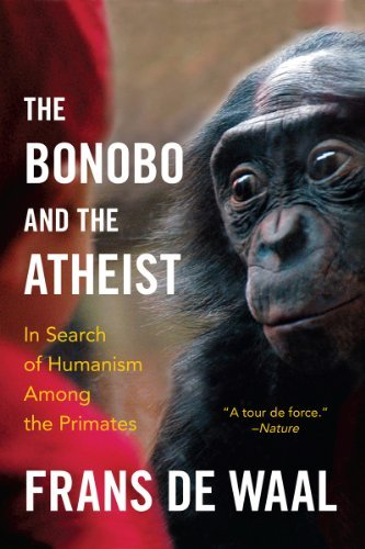 Frans De Waal The Bonobo And The Atheist In Search Of Humanism Among The Primates