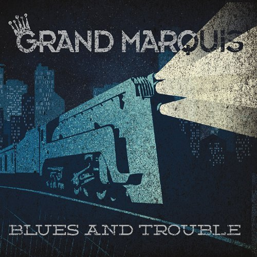 Grand Marquis Blues & Trouble