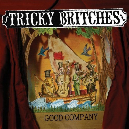 Tricky Britches Good Company Local