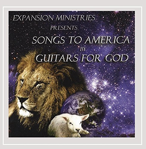Guitars For God Songs To America