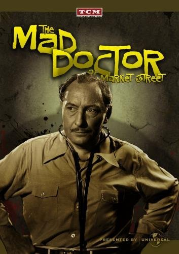 Lionel Atwill Claire Dodd Nat Pendleton Una Merkel The Mad Doctor Of Market Street DVD Mod This Item Is Made On Demand Could Take 2 3 Weeks For Delivery