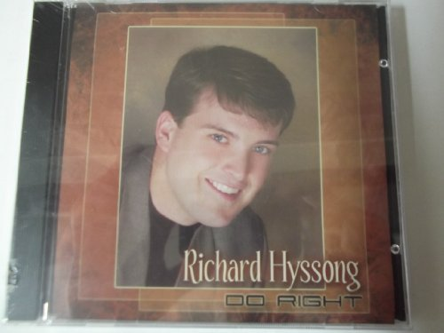 richard-hyssong-do-right