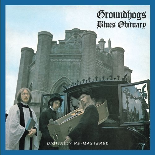 Groundhogs Blues Obituary Import Gbr