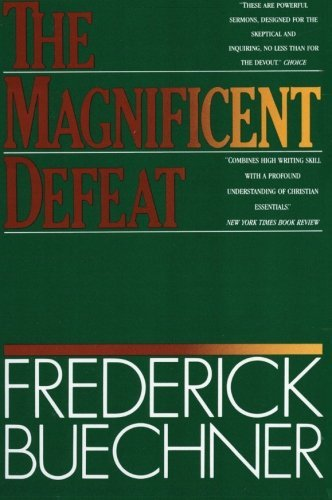 frederick-buechner-the-magnificent-defeat