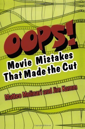 Matteo Molinari Oops! Movie Mistakes That Made The Cut