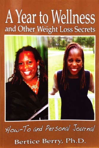 Bertice Berry A Year To Wellness And Other Weight Loss Secrets