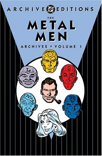 Mike Esposito Ross Andru Robert Kanigher The Metal Men Archives Vol. 1 (dc Archive Edition